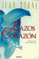 Lazos Del Corazon / Tides of the Heart