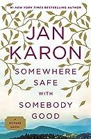 Somewhere Safe with Somebody Good: The New Mitford Novel (A Mitford Novel)