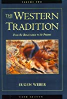 The Western Tradition: From the Renaissance to the Present