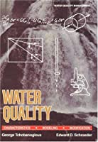 Water Quality Characteristics: Modeling and Modification (Water Quality Management)