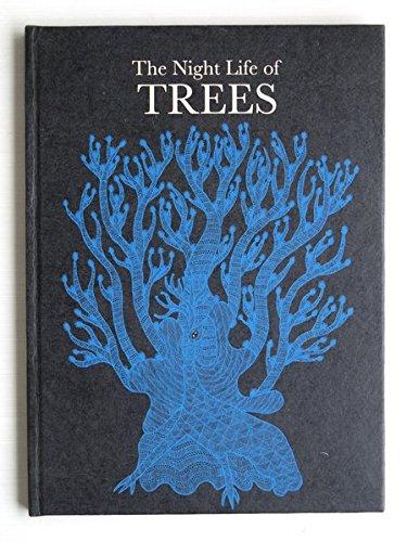 The Night Life of Treesの詳細を見る