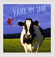 Yank My Jane
