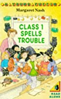 Class 1 Spells Trouble (Young Puffin Read Alone S.)