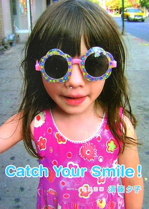 Catch Your Smile!の詳細を見る