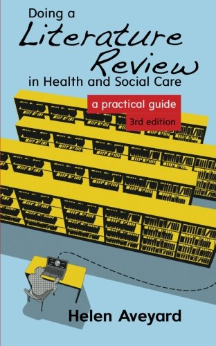 Download Doing A Literature Review In Health And Social Care: A Practical Guide 0335263070