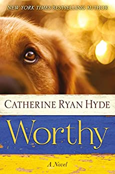 Worthy by [Hyde, Catherine Ryan]