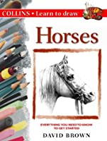 Horses (Collins Learn to Draw S.)
