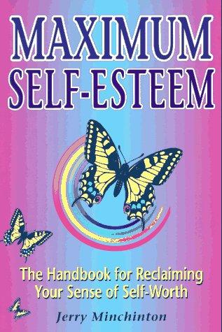Maximum Self-Esteem