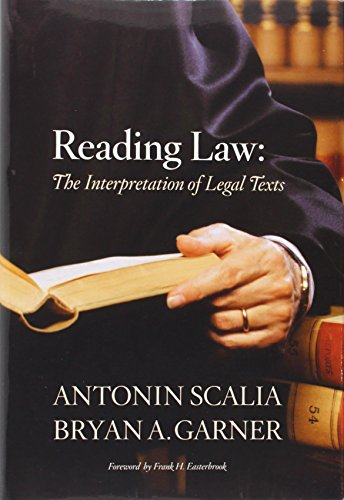 Download Reading Law: The Interpretation of Legal Texts 031427555X