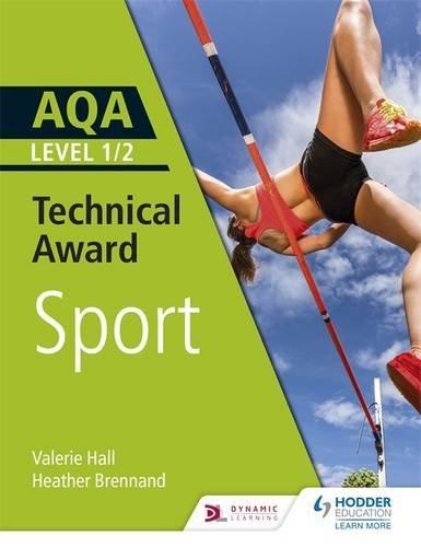 AQA Level 1/2 Technical Award in Sport (Aqa Technical Award) (English Edition)