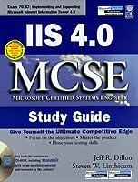 IIS 4.0 MCSE Study Guide (McSe Certification Series)