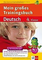 Das grosse Trainingsbuch Deutsch 4. Klasse: Alles fuer den Uebergang auf weiterfuehrende Schulen