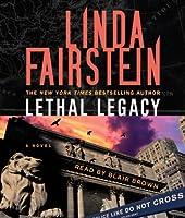 Lethal Legacy: A Novel (Alexandra Cooper)