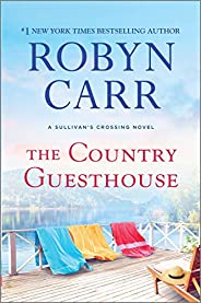 The Country Guesthouse (Sullivan's Crossing Boo