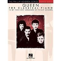 Queen for Classical Piano: Piano Solo (Phillip Keveren)