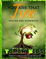 You are that Tree Children: Children's Bible Study and Sunday School Lessons
