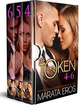 The Token Series Boxed Set (Volumes 4-6): Billionaire Dark Romance by [Eros, Marata]