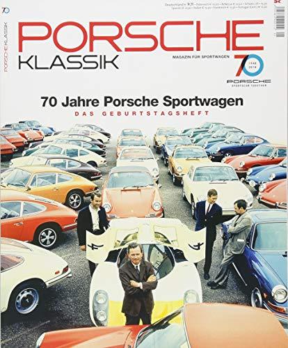 PORSCHE KLASSIK Special - 70 Jahre Porsche Sportwagen: Das Jubilaeumsheft