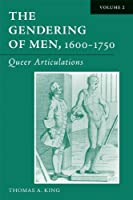 The Gendering of Men, 1600-1750: The English Phallus