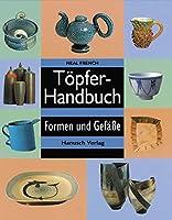 Toepferhandbuch: Formen und Gefaesse
