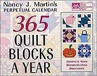 Nancy J. Martin's 365 Quilt Blocks a Year: Perpetual Calendar (That Patchwork Place)