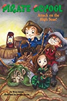 Attack on the High Seas! #3 (Pirate School)