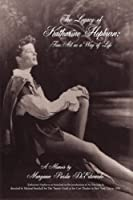 The Legacy of Katharine Hepburn: Fine Art as a Way of Life: A Memoir [並行輸入品]