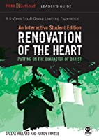 Rennovation Of The Heart: Putting On The Character Of Christ (Th1nk LifeChange)