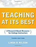 Teaching at Its Best: A Research-Based Resource for College Instructors (Jossey-Bass Higher and Adult Education (Paperback))