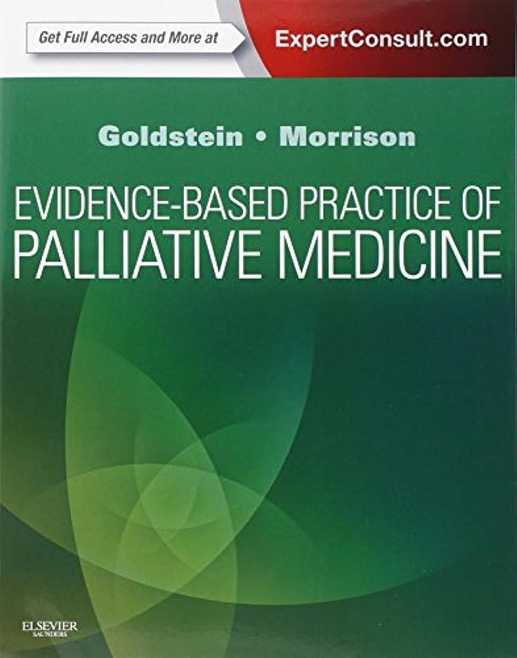 故意のがっかりした満了Evidence-Based Practice of Palliative Medicine: Expert Consult: Online and Print, 1e