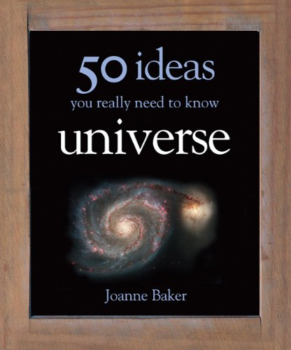 Universe-50 Ideas You Really Need to Know