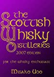 The Scottish Whisky Distilleries 2007: For the Whisky Enthusiast 画像