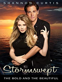 Stormswept: The Bold and the Beautiful by [Curtis, Shannon]