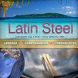 ラテン・スティール - ランバダ、グアンタナメラ、クンバンチェロ (Latin Steel - Lambada, Guantanamera, Cumbanchero) [輸入盤]
