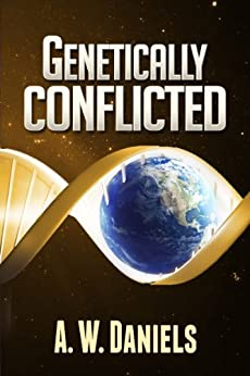 Genetically Conflicted by [Daniels, A. W.]