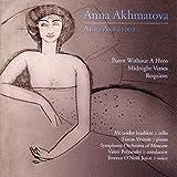 Anna Akhmatova: Three Works