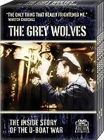 Grey Wolves: Inside Story of the U-Boat War [DVD]