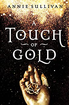 A Touch of Gold (Blink) by [Sullivan, Annie]