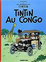 Tintin Au Congo (Les Aventures De Tintin)