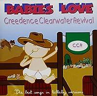 Babies Love-Creedence Clearwater Revival