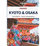 Lonely Planet Pocket Kyoto and Osaka (Lonely Planet Pocket Guide)