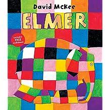 Elmer: With Read Aloud (Elmer eBooks Book 38)