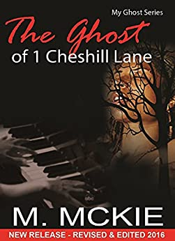 The Ghost at 1 Cheshill Lane by [Mckie, M.]