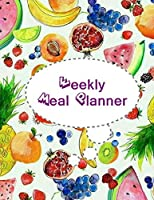 Weekly Meal Planner: Meal Prep Planning, Journal, Weekly Meal Planner and Tracker with Shopping List