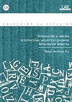 Introducción al análisis de estructuras lingueísticas en corpus : aproximación semántica