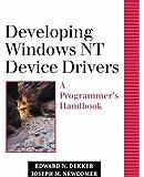 Developing Windows NT Device Drivers: A Programmer's Handbook (Addison-Wesley Microsoft Technology Series)