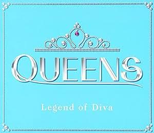QUEENS~Legend of Diva~