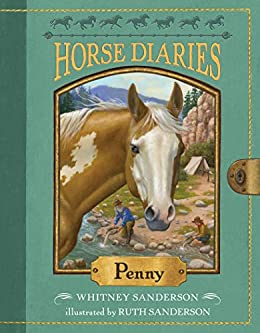 Horse Diaries #16: Penny by [Sanderson, Whitney]