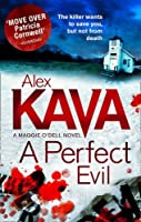 A Perfect Evil (A Maggie O'Dell Novel)
