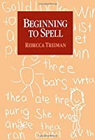 Beginning to Spell: A Study of First-Grade Children【洋書】 [並行輸入品]